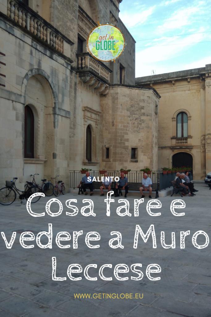 Borghi del Salento - Muro Leccese - Get in Globe